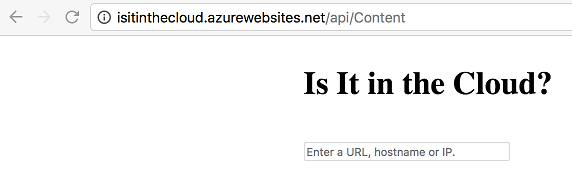 isitinthecloud.azurewebsites.net/api/Content home page